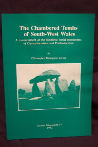 9780946897339: The Chambered Tombs of South-West Wales (Oxbow Monograph)