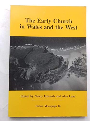 9780946897377: The Early Church in Wales and the West (Oxbow Monograph)