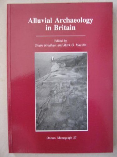 9780946897520: Alluvial Archaeology in Britain (Oxbow Monograph ; 27)