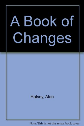9780946904099: A Book of Changes