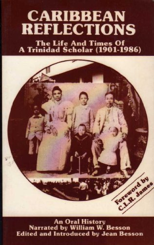 9780946918652: Caribbean Reflections: The Life and Times of a Trinidad Scholar (1901-1986)