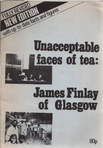 Unacceptable Faces of Tea: James Finlay of: Faisal, Farouk, Jeffery,