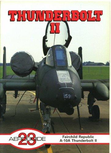 9780946958283: Aeroguide 23: Republic Fairchild A-10A Thunderbolt II