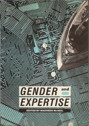 Gender and Expertise.: McNeil, Maureen [Ed]