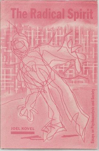 9780946960576: The Radical Spirit: Essays on Psychoanalysis and Society