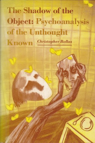 9780946960590: Shadow of the Object: Psychoanalysis of the Unthought Known