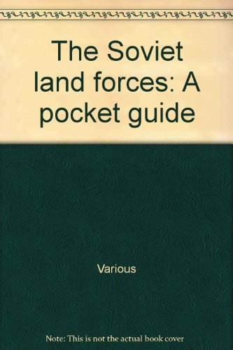 9780946966004: The Soviet land forces: A pocket guide