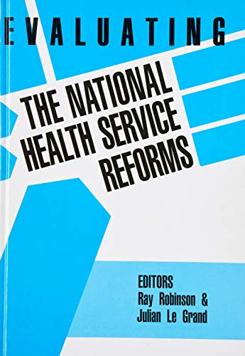 9780946967421: Evaluating the NHS Reforms