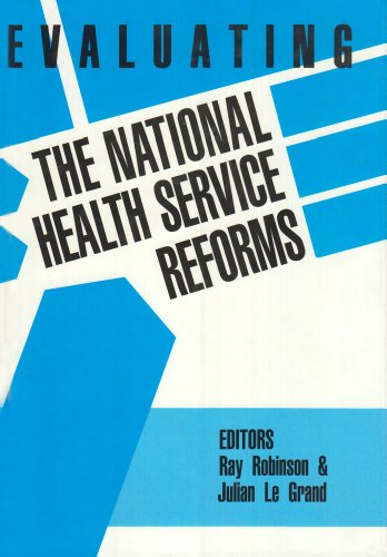 9780946967438: Evaluating the NHS Reforms