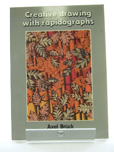 9780946970087: Creative drawing with rapidographs