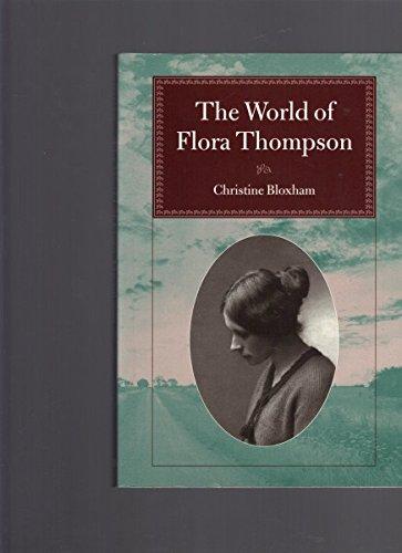 9780946976065: The World of Flora Thompson