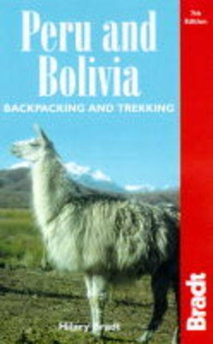 9780946983865: BACKPACKING AND TREKKING IN PERU AND BOLIVIA