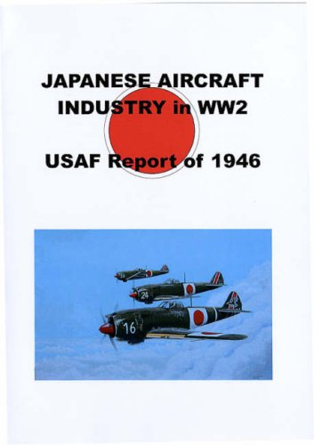 9780946995608: Japanese Aircraft Industry in WW2: USAF Report of 1946