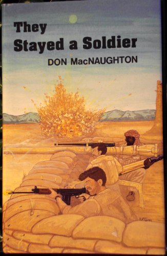 They Stayed a Soldier: MacNaughton, Don