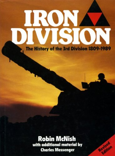 9780946995974: Iron Division - History of 3rd Division: 1809-1989