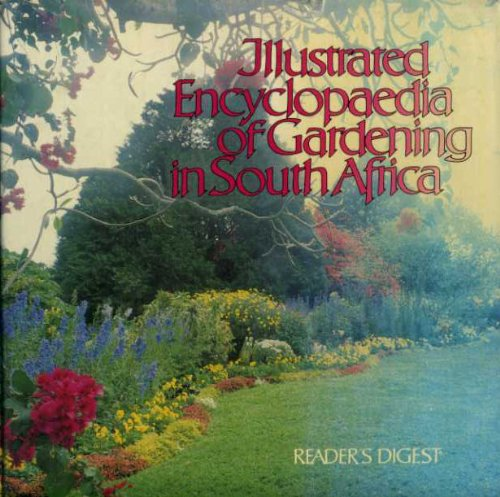 9780947008017: Illustrated Encyclopaedia of Gardening in South Africa