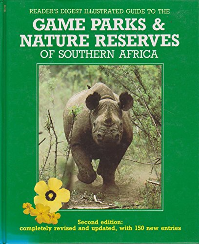 9780947008666: Illustrated Guide to the Game Parks and Nature Reserves of Southern Africa
