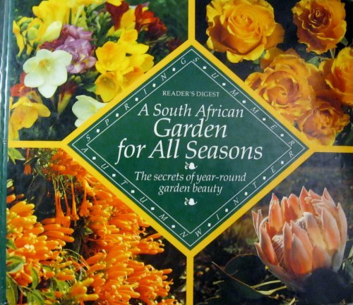 A South African Garden for All Seasons- The secrets of year-round garden beauty