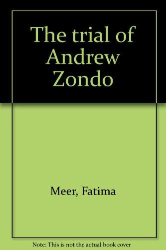 9780947009243: The trial of Andrew Zondo