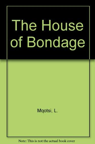 9780947009489: The house of bondage