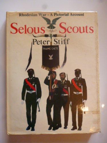 9780947020064: Selous Scouts: Rhodesian War-A Pictorial Account