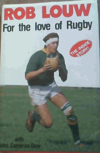 9780947025168: For the love of Rugby