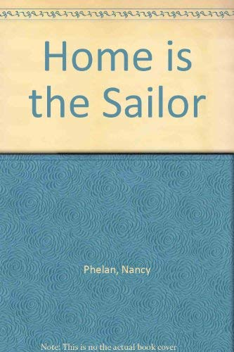 9780947062156: Home is the Sailor