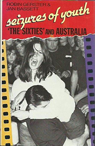 9780947062750: Seizures of Youth: Sixties and Australia