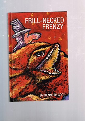 FRILL-NECKED FRENZY: Kenneth Cook