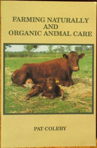 9780947065058: Farming Naturally and Organic Animal Care