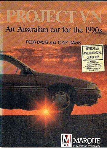 PROJECT VN An Australian Car for the: Davis, Pedr &