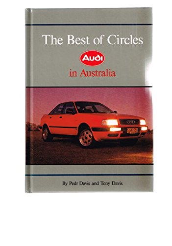 The Best of Circles : Audi in Australia