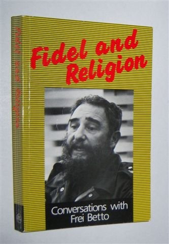 9780947083007: Fidel and Religion Conversations With Frei