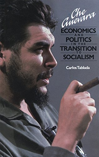 9780947083069: Che Guevara: Economics and Politics in the Transition to Socialism