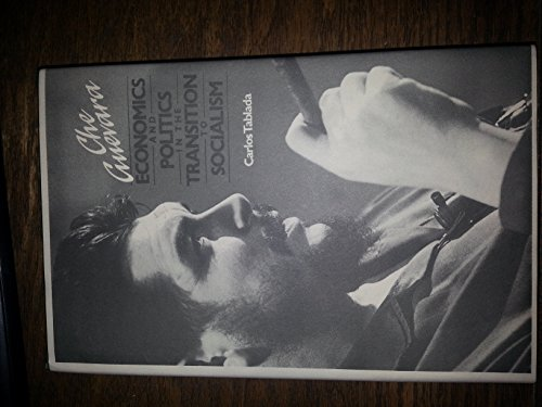 9780947083076: Che Guevara: Economics and Politics in the Transition to Socialism