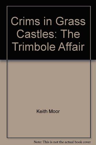 9780947087173: Crims in Grass Castles: The Trimbole Affair