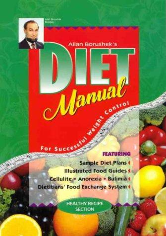 9780947091040: Allan Borushek's Diet Manual For Successful Weight Control
