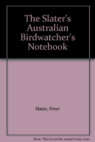 Slater's Australian Birdwatcher's Notebook