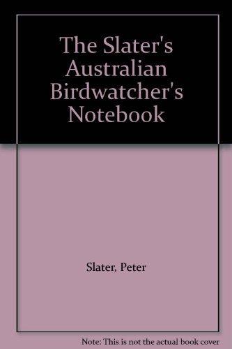 9780947116613: The Slater's Australian Birdwatcher's Notebook