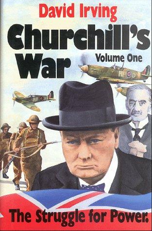 9780947117566: Churchill's War: The Struggle for Power v. 1