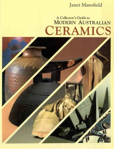 9780947131098: A Collector's Guide to Modern Australian Ceramics