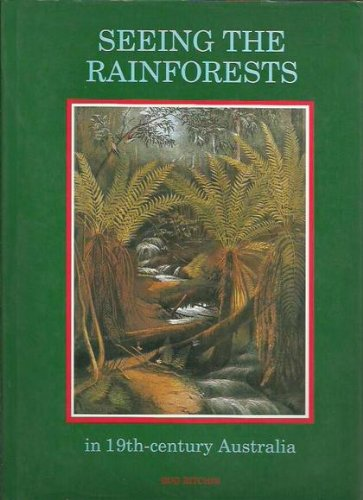 Seeing the Rainforests In 19th-Century Australia: Rod Ritchie