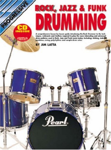 Progressive Rock, Jazz And Funk Drumming: Latta, Jim