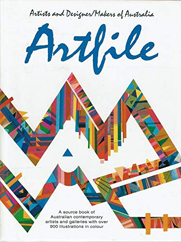 9780947186586: Artfile: A Source Book of Australian Contemporary Artists
