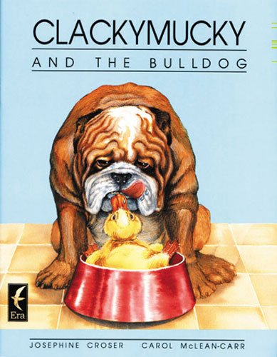 9780947212438: Clackymucky & the Bulldog (Era keystone paperbacks)