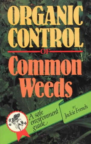 9780947214067: Organic Control of Common Weeds