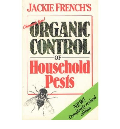 9780947214470: Organic Control of Household Pests