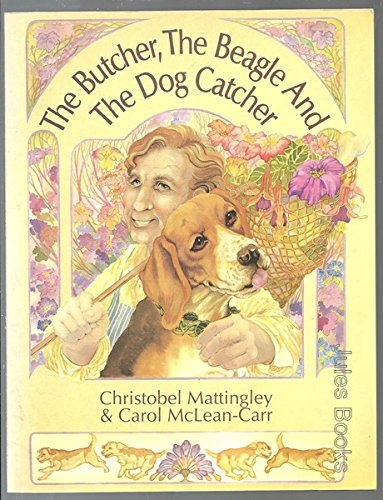 9780947241179: The butcher, the Beagle and the Dog Catcher