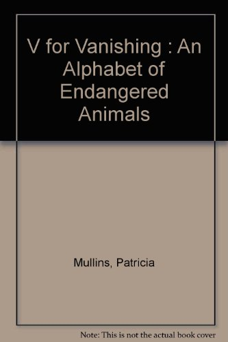 9780947241438: V for Vanishing : An Alphabet of Endangered Animals