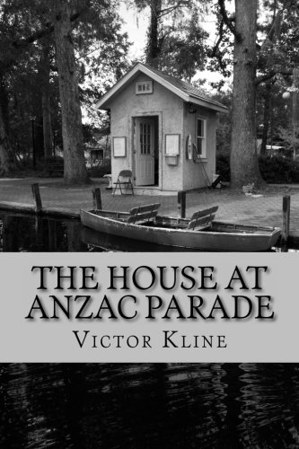 9780947245016: The House at Anzac Parade